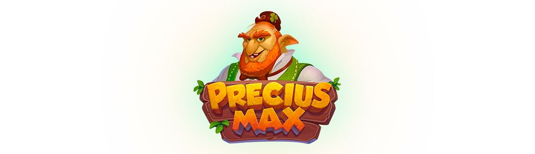 Precius Max