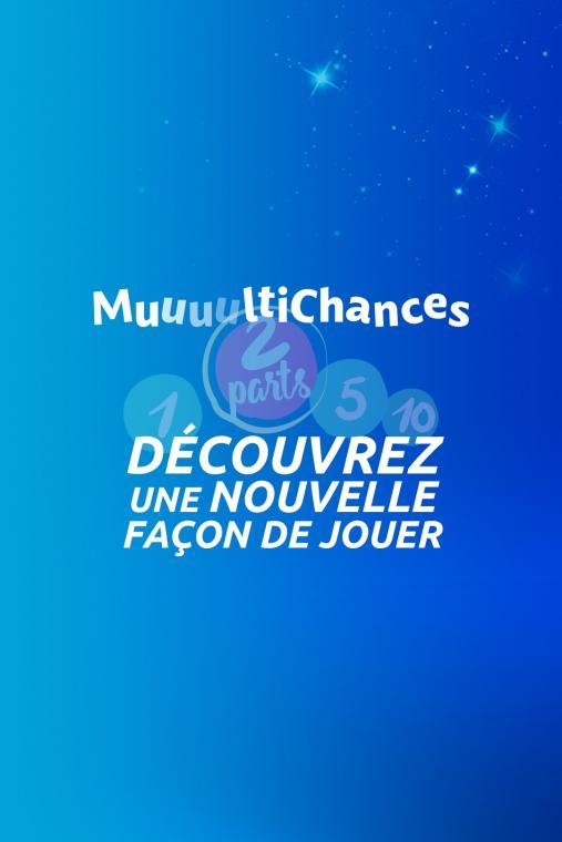 Multichances