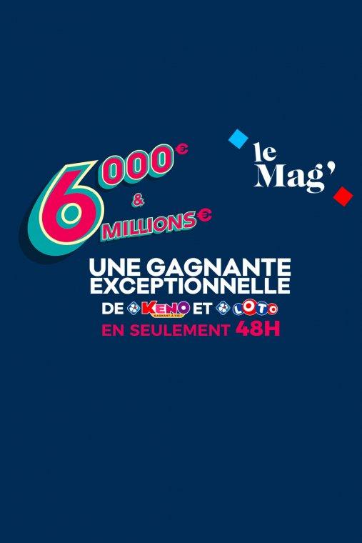 En 2 jours, 6000€ gagnés à KENO® et 6M d'€ à LOTO® !